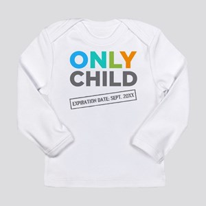 Only Child Expiration Date [Your Date Here] Baby